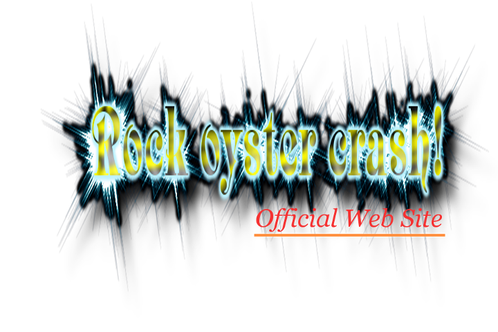 Rock oyster crash! Official Web Site